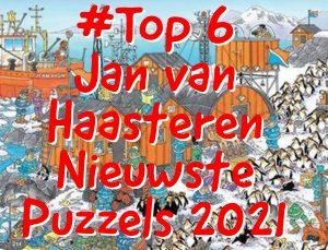 #Top6 Jan van Haasteren Nieuwste Puzzels 2021 - 1000 Stukjes - www.Puzzel1000stukjes.nl